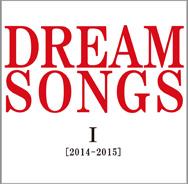 『DREAM SONGS』チラシ
